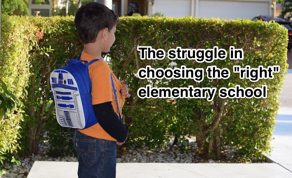 "The struggle in choosing the ""right"" elementary school"
