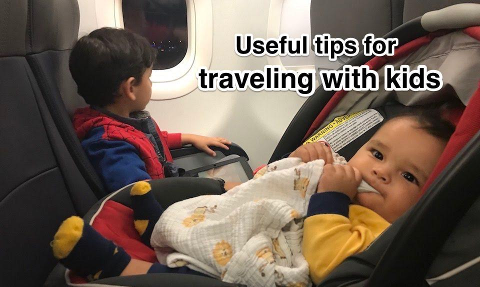 Useful tips for traveling with kids
